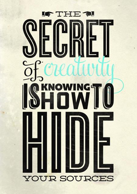 http://dribbble.com/shots/215837-Secret-to-Creativity/attachments/4787