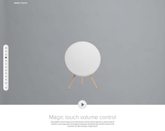Magic Touch<br /> http://beoplay.com/Products/BeoplayA9#magic-touch