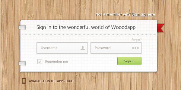 Wood app Sign in page<br /> http://dribbble.com/shots/395382-Wooodapp-sign-in-page-free-PSD