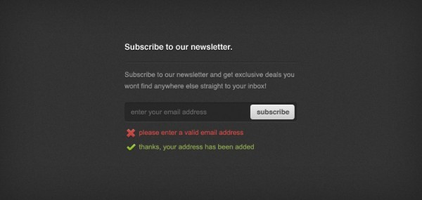 Newsletter Sign-up Form PSD<br /> http://www.premiumpixels.com/freebies/newsletter-sign-up-form-psd/
