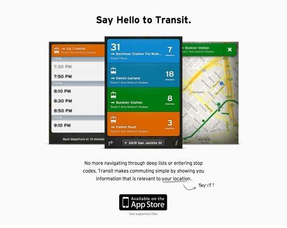 The Transit App<br /> 在全国21个城市,包括纽约,旧金山,华盛顿,波士顿,芝加哥,迈阿密,奥斯汀,休斯敦,达拉斯,费城,蒙特利尔,多伦多,温哥华,无论您身在何处,只是拉过境你的口袋里,很快就会看到未来出发您附近的所有公共交通线路。<br /> http://thetransitapp.com/