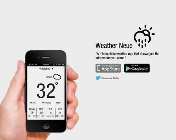 Weather Neue<br /> 简约的天气应用程序,它只是给出了一个正确的你想要的信息。<br /> http://www.weatherneue.com/