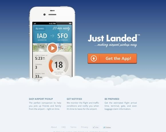 Just Landed<br /> 我们监控飞行和交通状况,并通知你什么时候离开机场的时候。<br /> http://www.getjustlanded.com/