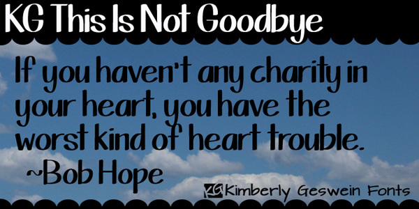 KG This Is Not Goodbye font<br /><br /> http://www.fontspace.com/kimberly-geswein/kg-this-is-not-goodbye