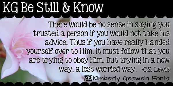 KG Be Still & Know font<br /> http://www.fontspace.com/kimberly-geswein/kg-be-still-and-know