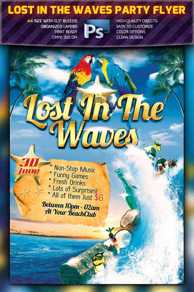 Lost in the Waves<br /><br /> http://www.behance.net/gallery/Lost-In-The-Waves-Party-Flyer-PSD-/3426137