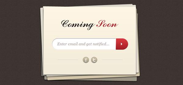 即将推出模板<br /> http://www.freebiesgallery.com/download/Psds/coming-soon-page-template.zip