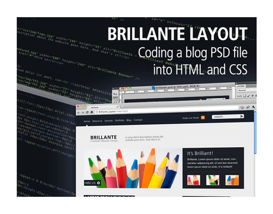 Brilliante Blog Layout – Coding The PSD File Into CSS and HTML<br /> http://spyrestudios.com/brilliante-blog-layout-coding-the-psd-file-into-css-and-html/