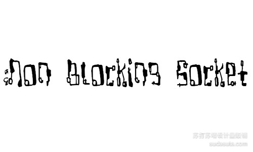 Non Blocking Socket font<br /> By Divide By Zero.<br /> http://www.fontspace.com/divide-by-zero/non-blocking-socket