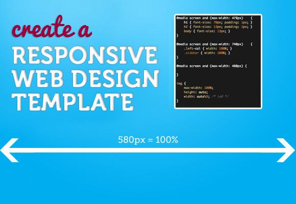Create a Responsive Web Design Template tutorial.